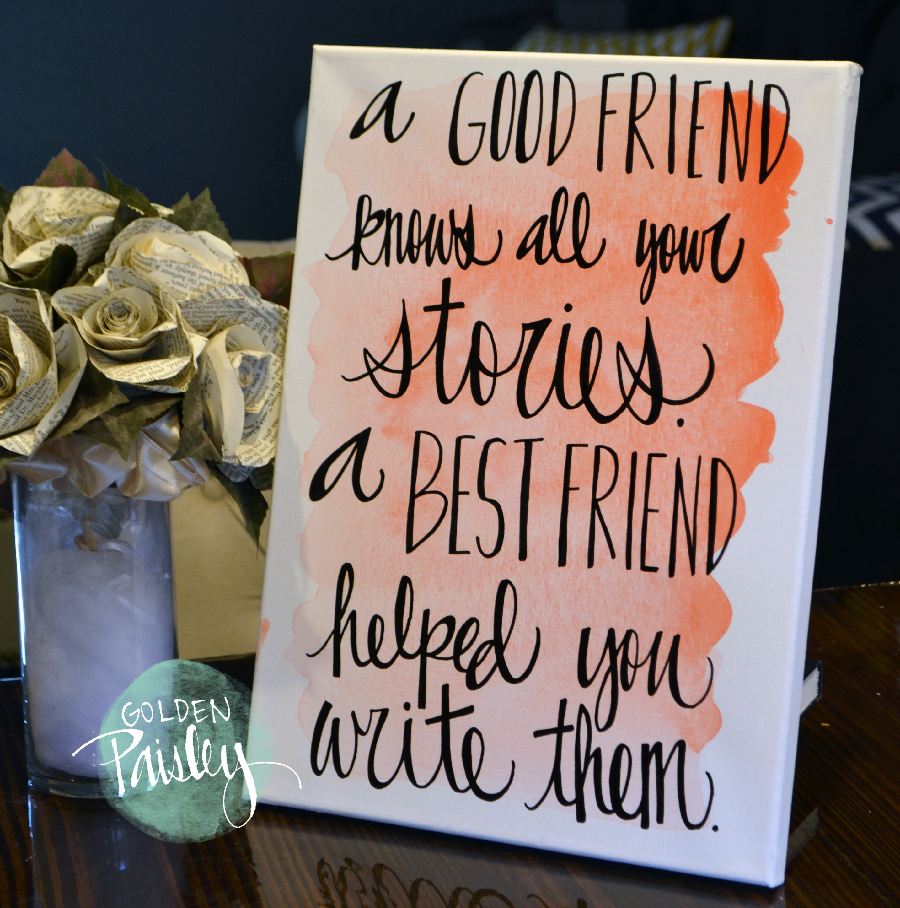 "Watercolor Quote Art Bridesmaid Gift ""A Best Friend"""