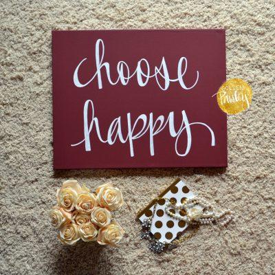 choose happy quote art