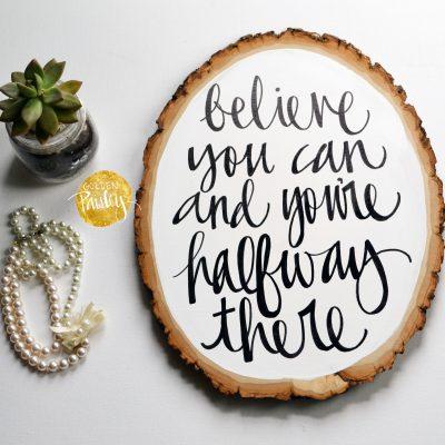 wood slice quote art