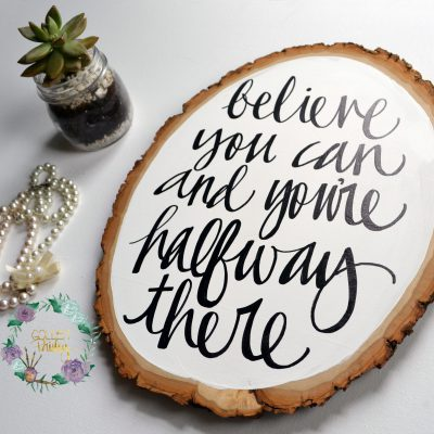 wood slice painting hand lettering