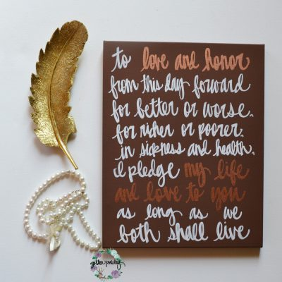 wedding vow art canvas painting hand lettering
