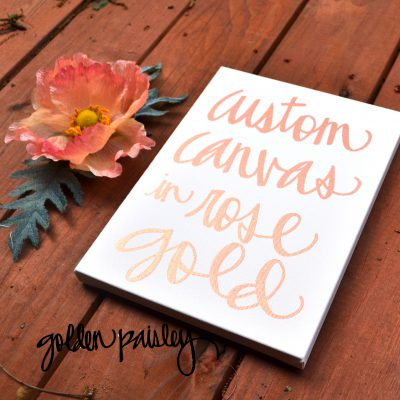 rose gold canvas quote art
