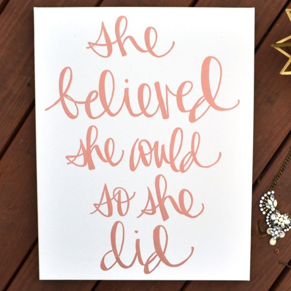 she believed she could so she did canvas quote art