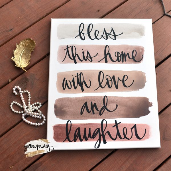 bless this home with love and laughter